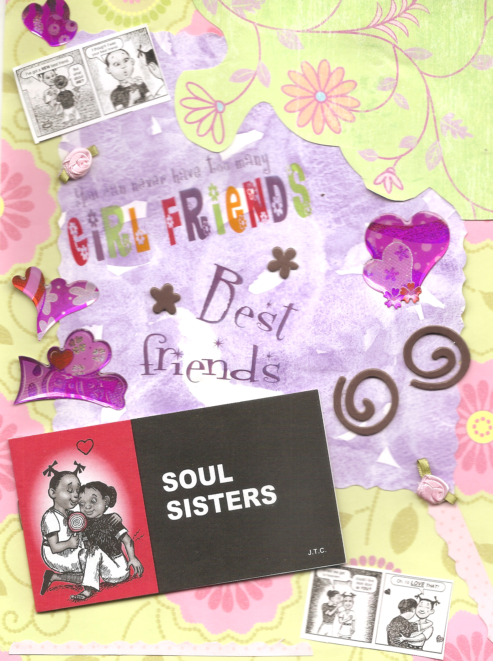 Scrapbook ideas for best friend - A Scrapbook Page Displaying The Chick Tract Soul Sisters Against A Green Floral